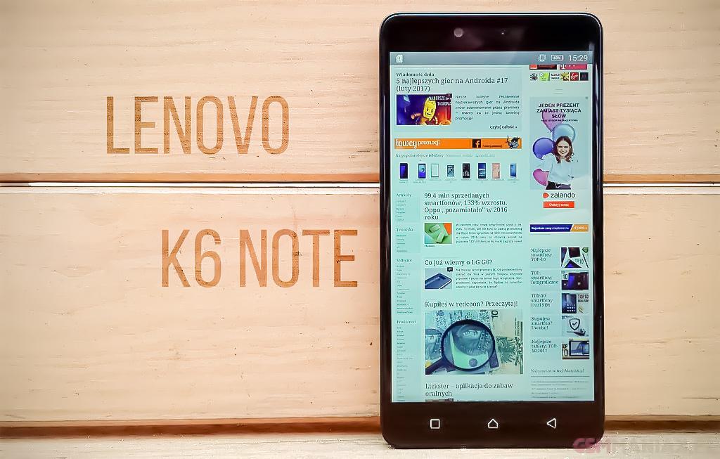 Test Lenovo K6 Note Czy Warto Go Kupic Za 1200 Zl Gsmmaniak Pl