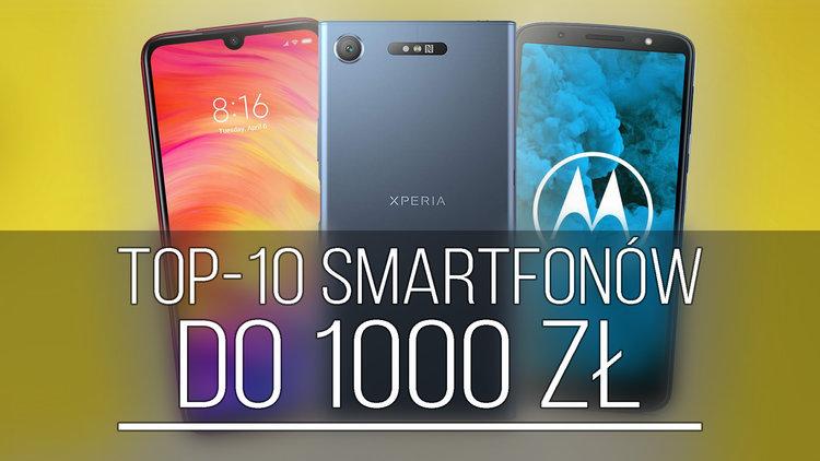 Jaki smartfon do 1000 zł kupić? TOP-10 polecanych modeli (zima 2018) - TOP 10 smartfon do 1000